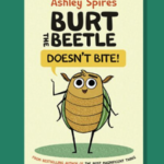 Burt the Beetle Doesn't Bite With Ashley Spires